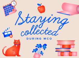 Tips on Staying Collected while working from home during the Movement Control Order