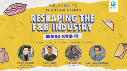 LabFam Chats: Reshaping the F&B Industry During COVID-19