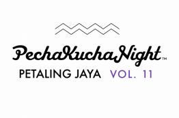 Pecha Kucha Night: Petaling Jaya Vol 11